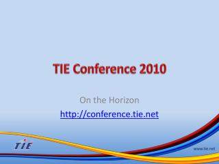 TIE Conference 2010