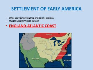 SETTLEMENT OF EARLY AMERICA