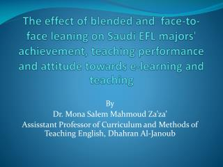 By Dr. Mona Salem  Mahmoud Za'za '