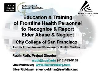 Education & Training  of Frontline Health Personnel  to Recognize & Report Elder Abuse & Neglect