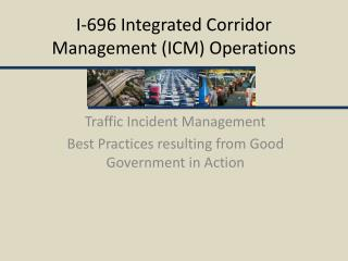 I-696 Integrated Corridor Management (ICM) Operations