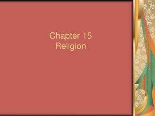 Chapter 15 Religion