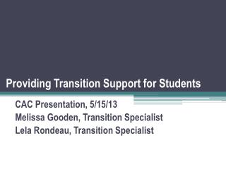 Providing Transition Support for Students
