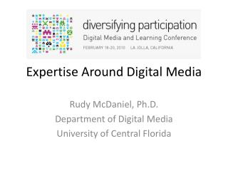 Expertise Around Digital Media