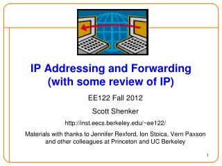 IP Addressing and Forwarding (with some review of IP)