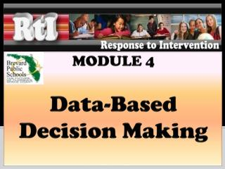 MODULE 4 Data-Based  Decision Making