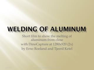 Welding of aluminum