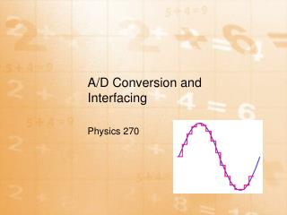 A/D Conversion and Interfacing