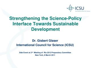 Strengthening the Science-Policy Interface Towards Sustainable Development