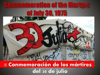Commemoration of the Martyrs of July 30, 1975