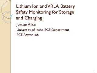 Lithium Ion and VRLA Battery Safety Monitoring for Storage and Charging