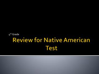 Review for Native American Test