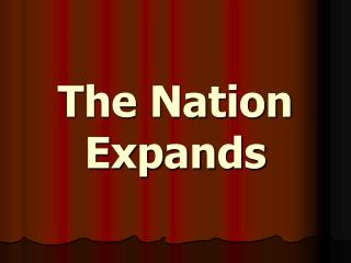 The Nation Expands
