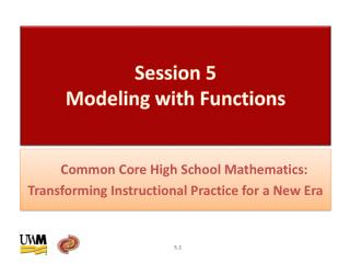 Session  5  Modeling with Functions