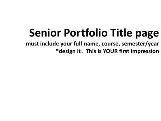 Contents Title  Slide Brief statement about your body of work, theme or goals this semester.