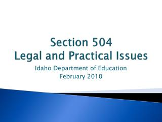 Section 504  Legal and Practical Issues