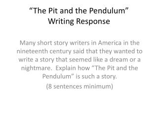 """The Pit and the Pendulum"" Writing Response"