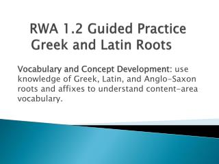 RWA  1.2 Guided Practice Greek and Latin Roots