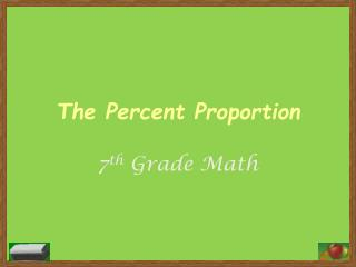 The Percent Proportion