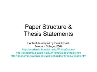 Paper Structure &  Thesis Statements
