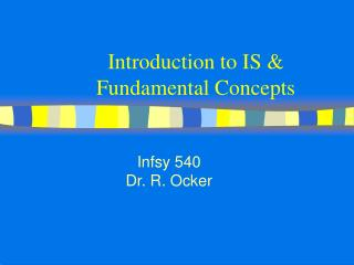 Introduction to IS & Fundamental Concepts