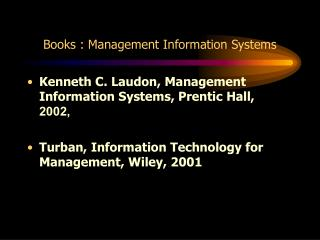 Books : Management Information Systems