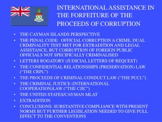 INTERNATIONAL ASSISTANCE IN THE FORFEITURE OF THE PROCEEDS OF CORRUPTION