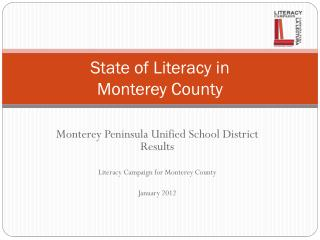 State of Literacy in  Monterey County