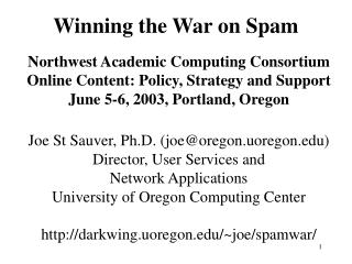 Winning the War on Spam