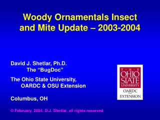 Woody Ornamentals Insect and Mite Update – 2003-2004