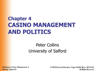 Chapter 4 CASINO MANAGEMENT AND POLITICS