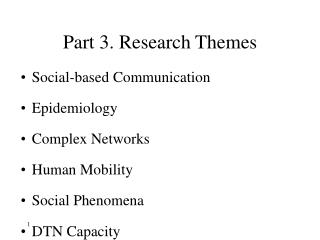 Part 3. Research Themes