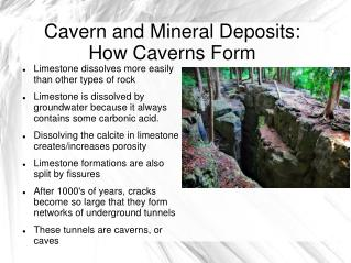 Cavern and Mineral Deposits: How Caverns Form