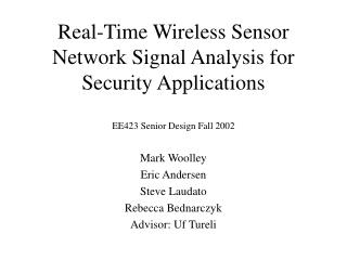 Real-Time Wireless Sensor Network Signal Analysis for Security Applications