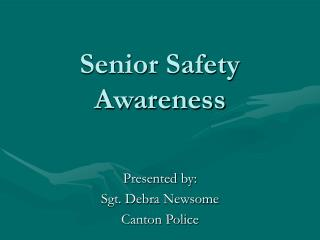 Senior Safety Awareness