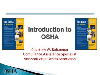 Courtney W. Bohannon Compliance Assistance Specialist American Water Works Association
