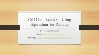 CS 1150  – Lab  #8  –  Using Algorithms for Painting