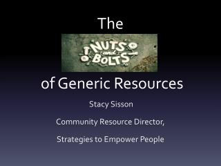 The of Generic Resources