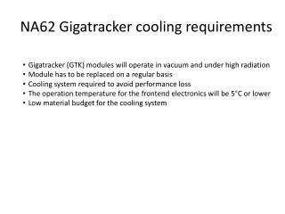 NA62  Gigatracker cooling requirements