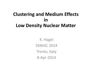 In-Medium Cluster Binding Energies and Mott Points in Low Density Nuclear Matter