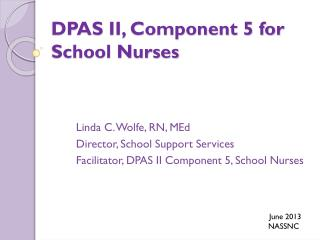 DPAS II, Component 5 for  School Nurses