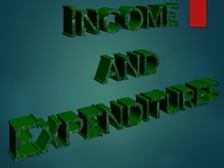 Income and Expenditures