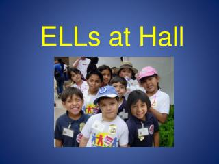 ELLs at Hall
