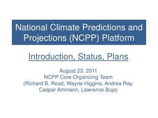 National Climate Predictions and Projections (NCPP) Platform