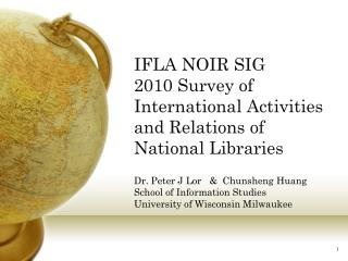 IFLA NOIR SIG 2010 Survey of International Activities and  Relations of National Libraries