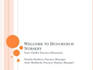 Welcome to Dunchurch Nursery