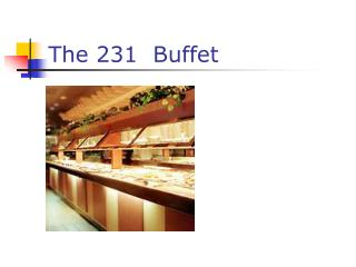 The 231  Buffet