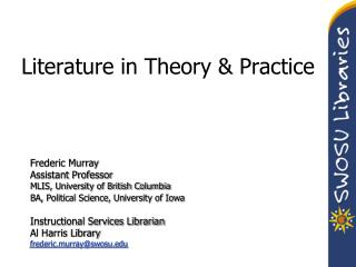 Literature in Theory & Practice