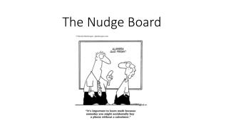 The Nudge Board