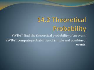 14.2 Theoretical Probability